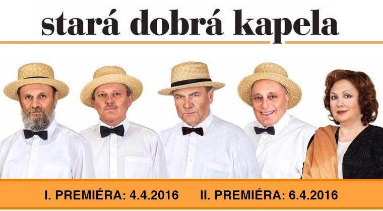 Jiří Hubač: Stará dobrá kapela - I. premiéra: 4.4.2016, II. premiéra: 6.4.2016