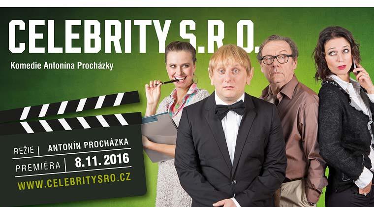Antonín Procházka: CELEBRITY s.r.o., premiéra 8.11.2016