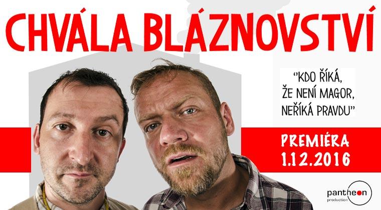 Axel Hellstenius: Elling a Kjell Bjarne aneb Chvála bláznovství, premiéra 1.12.2016