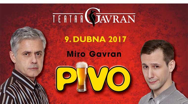 Miro Gavran: Pivo, Divadlo Palace Praha 9.4.2017