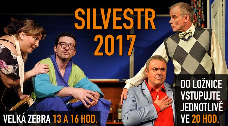 Silvestr 2017 v Divadle Palace - Velká zebra od 13 a 16 hod,  Do ložnice vstupujte jednotlivě! od 20 hod.