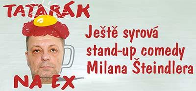 Milan Šteindler a J.A.Trnka: Tatarák na EX