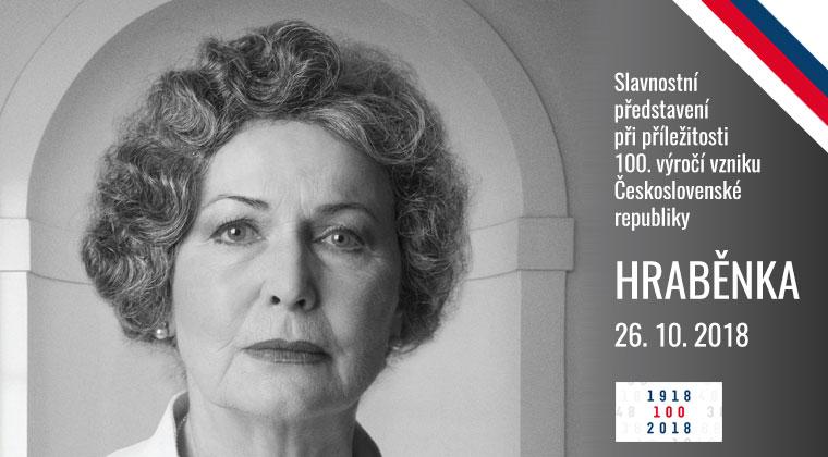Divadlo Palace uvádí slavnostní představení při příležitosti 100. výročí vzniku Československé republiky HRABĚNKA - 26. 10. 2018