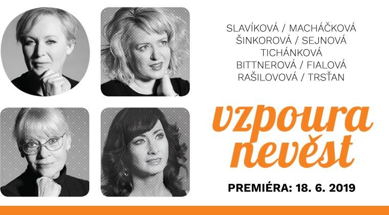 Jana Ryšánek Schmiedtová, Michaela Doleželová: Vzpoura nevěst, premiéra 18.6.2019