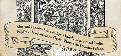 Miroslav Král: Český Betlém - vánoční představení divadla PALACE Praha